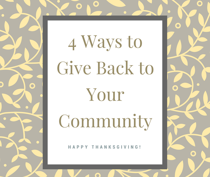 4 Ways to Give Back to Your Community