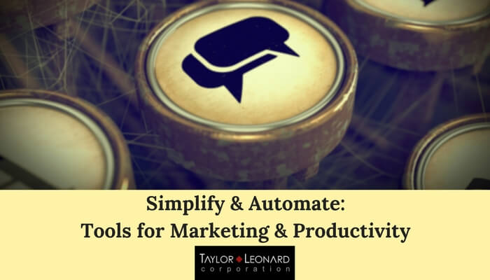 Simplify and Automate: Marketing and Productivity Tools